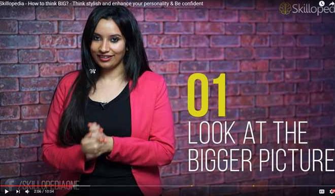 Skillopedia Video: How To Think Big?