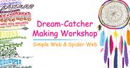 Dream Catcher Making Workshop