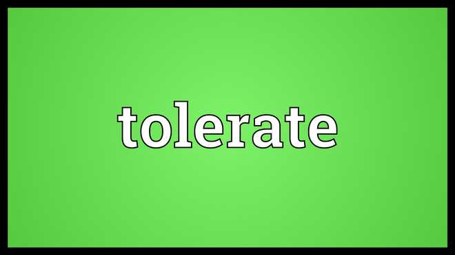 Power To Tolerate