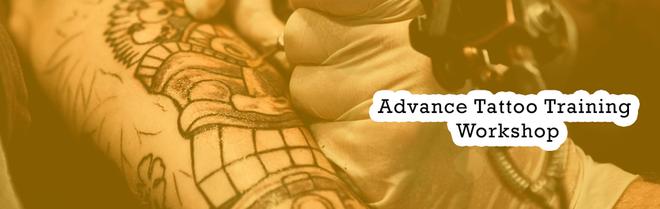 Advance Tattoo Training Workshop