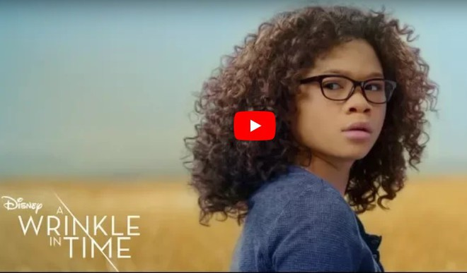 Trailer : A Wrinkle In Time