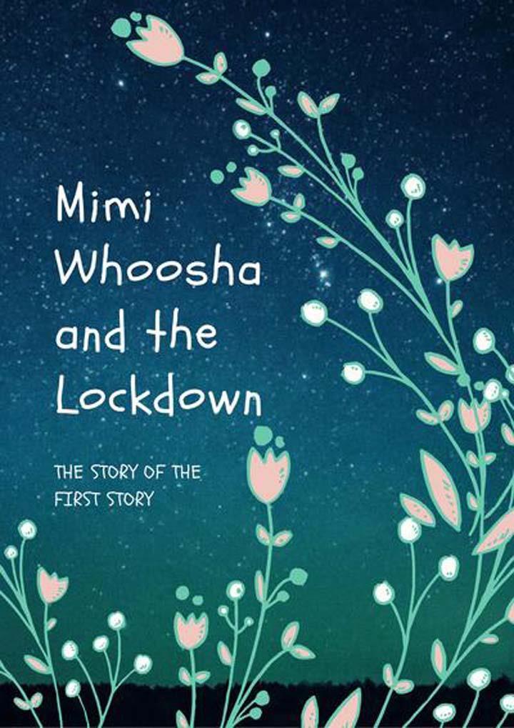 Mimi Whoosha and the Lockdown