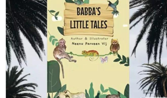 Babba's Little Tales By Neenu Parveen Vij